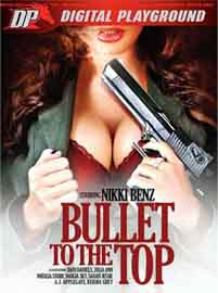 Bullet To The Top (2015) Adult Movie Watch Online HD Print