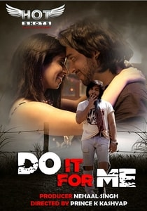 Do it For Me Hotshot (2020) Hindi Series Watch Online HD Print Download