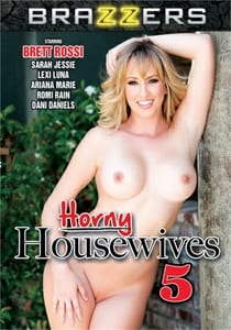 Horny Housewives 5 Brazzers Porn Movie HD Print