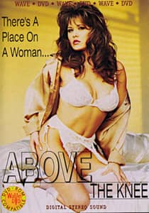 Above the Knee 1994 Classic Porn Watch Online HD Print