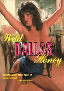 Wild Dallas Honey (1982) Erotic Movie Watch Online HD Print