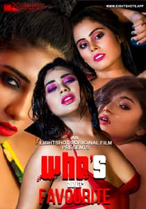 Whos your Favourite (2020) EightShots Hindi Web Series Watch Online HD Print