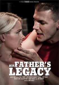 His Father Legacy Pure Taboo Family Porn Full Movie Watch Online HD